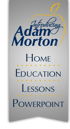 Introducing Adam Morton: Excellence in Education!